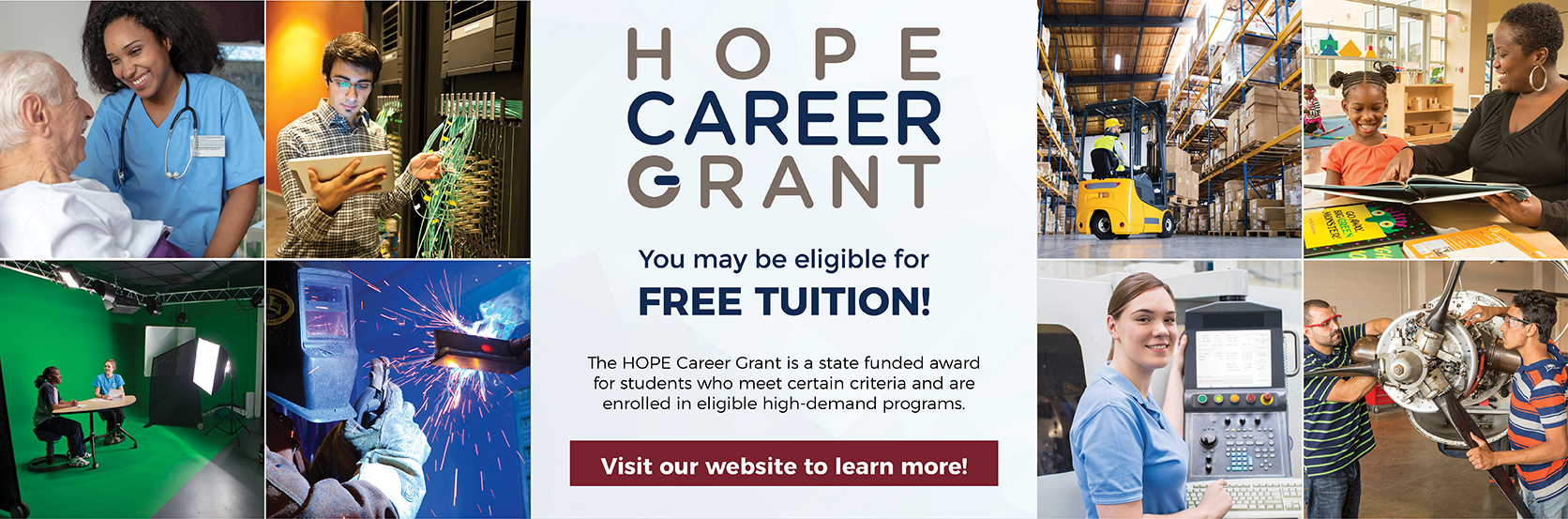HOPE Career Grant offers qualified students access to tuition-free programs.